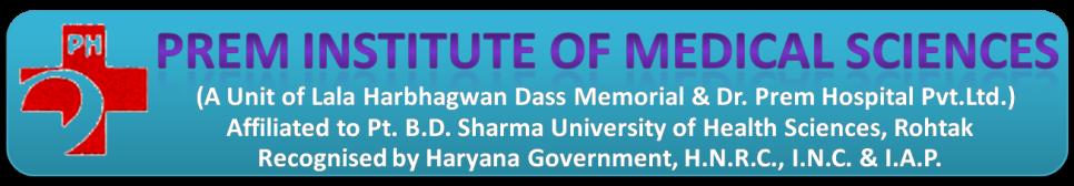 Prem Institute of Medical science, Panipat, Haryana